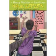 Help! Somebody Get Me Out of Fourth Grade! by Henry Winkler