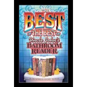 The Best of the Best of Uncle John's Bathroom Reader by Bathroom Readers' Institute