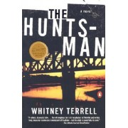 The Hunts-Man by Whitney Terrell