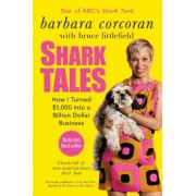 Shark Tales by Barbara Corcoran