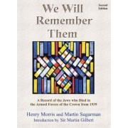 We Will Remember Them by Henry Morris