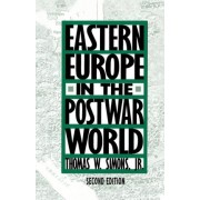 Eastern Europe in the Postwar World by Na Na