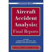 Aircraft Accident Analysis by Jim Walters