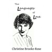 The Languages of Love by Christine Brooke-Rose