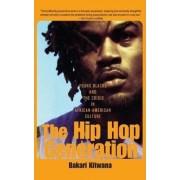 The Hip Hop Generation by Bakari Kitwana