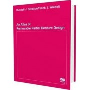 An Atlas of Removable Partial Denture Design by R.J. Stratten