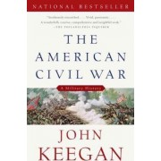 The American Civil War by John Keegan