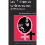 Les Antigones Contemporaines (De 1945 À Nos Jours)