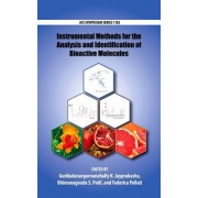 Instrumental Methods for the Analysis of Bioactive Molecules