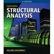 Structural Analysis by Aslam Kassimali