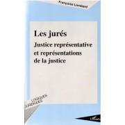 Les Jurés - Justice Représentative Et Représentations De La Justice