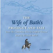 The Wife of Bath's Prologue and Tale CD by Geoffrey Chaucer