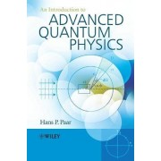An Introduction to Advanced Quantum Physics by Hans Paar