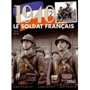 1940, Le Soldat Français - Tome 2, Equipement, Armement, Matériels