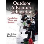 Outdoor Adventure Education by Alan W. Ewert