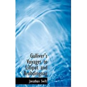 Gulliver's Voyages to Lilliput and Brobdingnag by Jonathan Swift