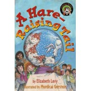 A Hare-Raising Tail by Elizabeth Levy