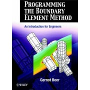Programming the Boundary Element Method by Gernot Beer