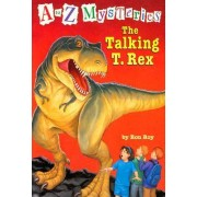 Talking T.Rex by Ron Roy