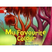 Fantastic Forest Red Level Fiction: My Favourite Colour by Lisa Thompson