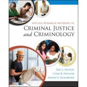 Applied Research Methods in Criminal Justice and Criminology by Eric J. Fritsch