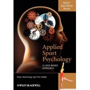 Applied Sport Psychology by Dr. Brian Hemmings