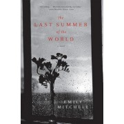 The Last Summer of the World by Emily Mitchell