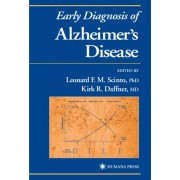 Early Diagnosis of Alzheimer's Disease by Leonard F. M. Scinto