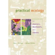 Practical Ecology for Planners, Developers, and Citizens by Dan L. Perlman
