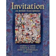 Invitation au Monde Francophone by Therese Bonin