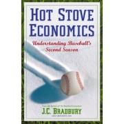 Hot Stove Economics by J.C. Bradbury