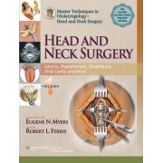 Master Techniques in Otolaryngology - Head and Neck Surgery: Volume 1 by Robert L. Ferris
