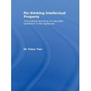 Re-thinking Intellectual Property by Yijun Tian