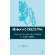 Remaking Kurosawa by Dolores Martinez