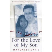For the Love of My Son by Margaret Davis