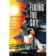 Fixing the Sky by James Fleming