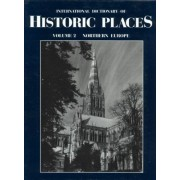 International Dictionary Of Historic Places: V.2: Northern Europe