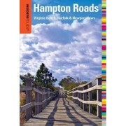 Insiders' Guide to Hampton Roads by Tony Germanotta