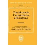 The Monastic Constitutions of Lanfranc by Dom David Knowles