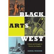 Black Arts West by Daniel Widener