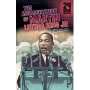 The Assassination of Martin Luther King, Jr by Terry Collins