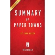 Summary of Paper Towns by Instaread Summaries