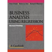 Business Analysis Using Regression by Dean P. Foster