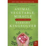 Animal,Vegetable,Miracle by Barbara Kingsolver