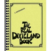 The Real Dixieland Book, C Instruments by Robert Rawlins
