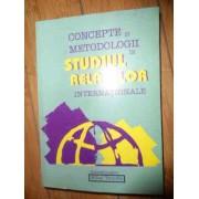Concepte Si Metodologii In Studiul Relatiilor Internationale - Colectiv