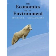 The Economics of the Environment by Gloria Helfand