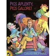 Pigs Aplenty, Pigs Galore! by David McPhail