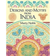 Designs and Motifs from India by Marty Noble