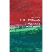 The Norman Conquest: A Very Short Introduction by George Garnett